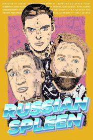 Russian Spleen